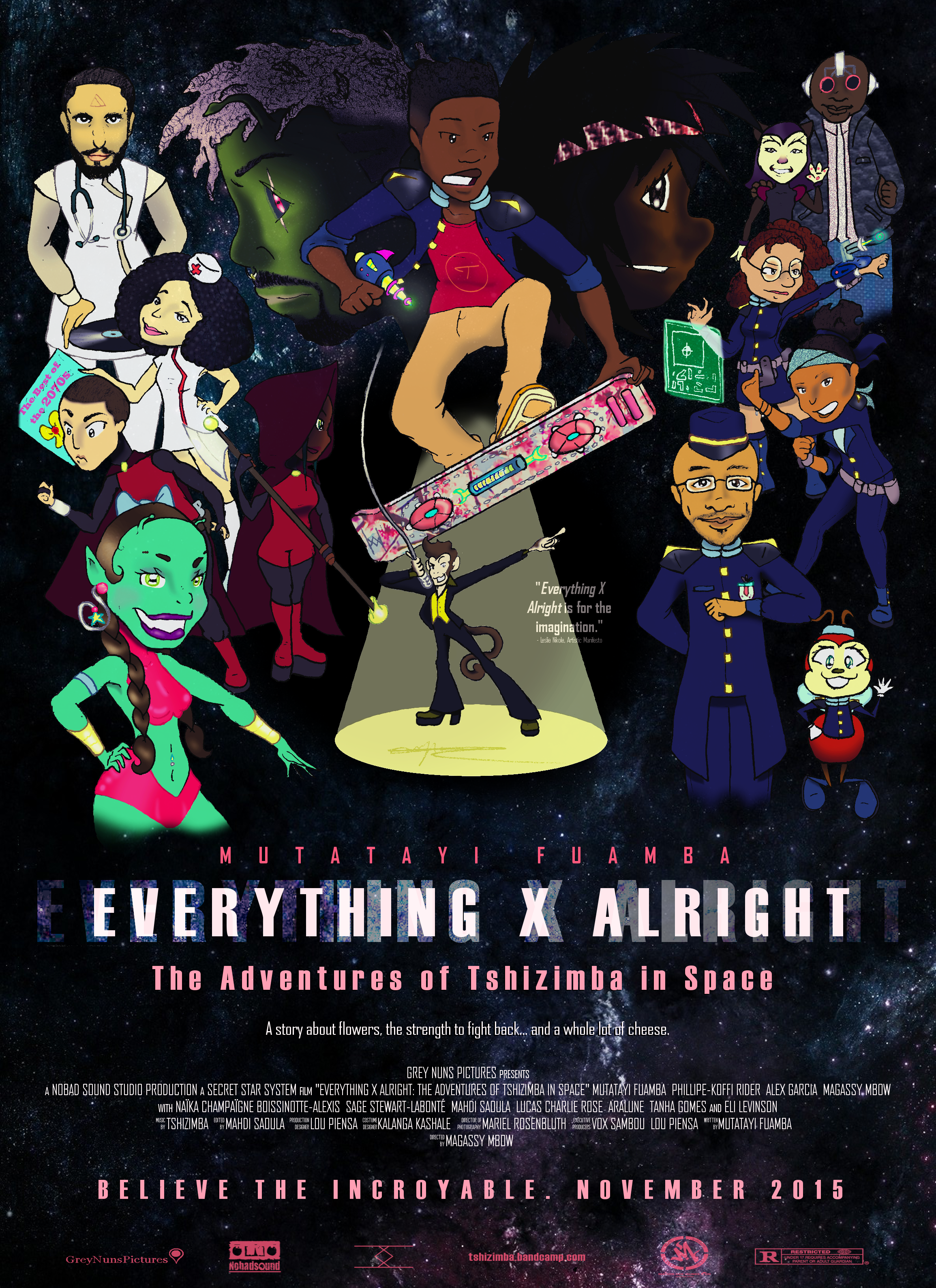 """""""Everything X Alright: The Adventures of Tshizimba in Space"""""""